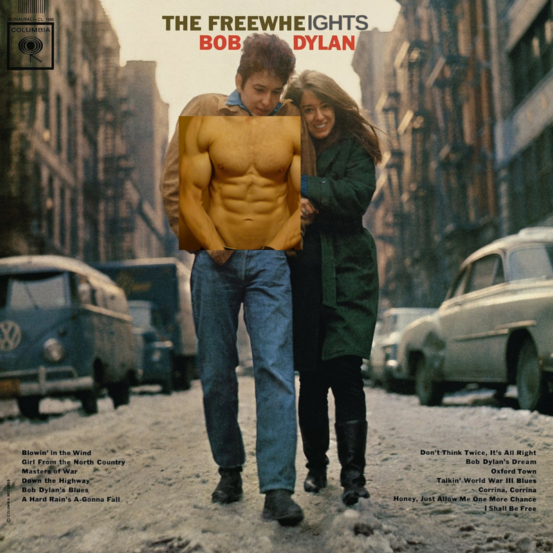 The Free Weights Bob Dylan